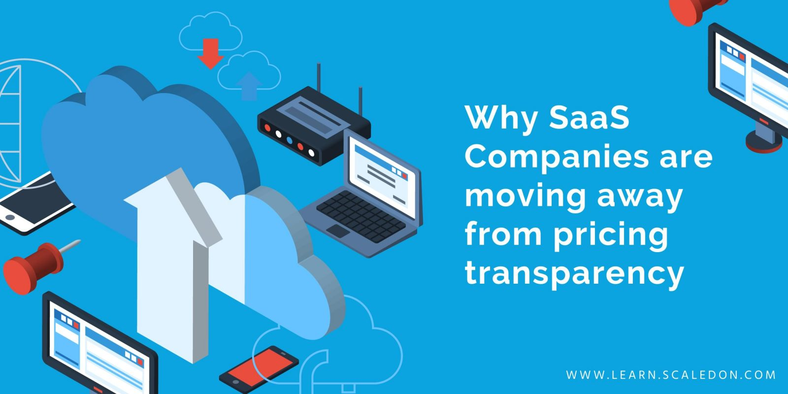 Why SaaS Companies are moving away from pricing transparency