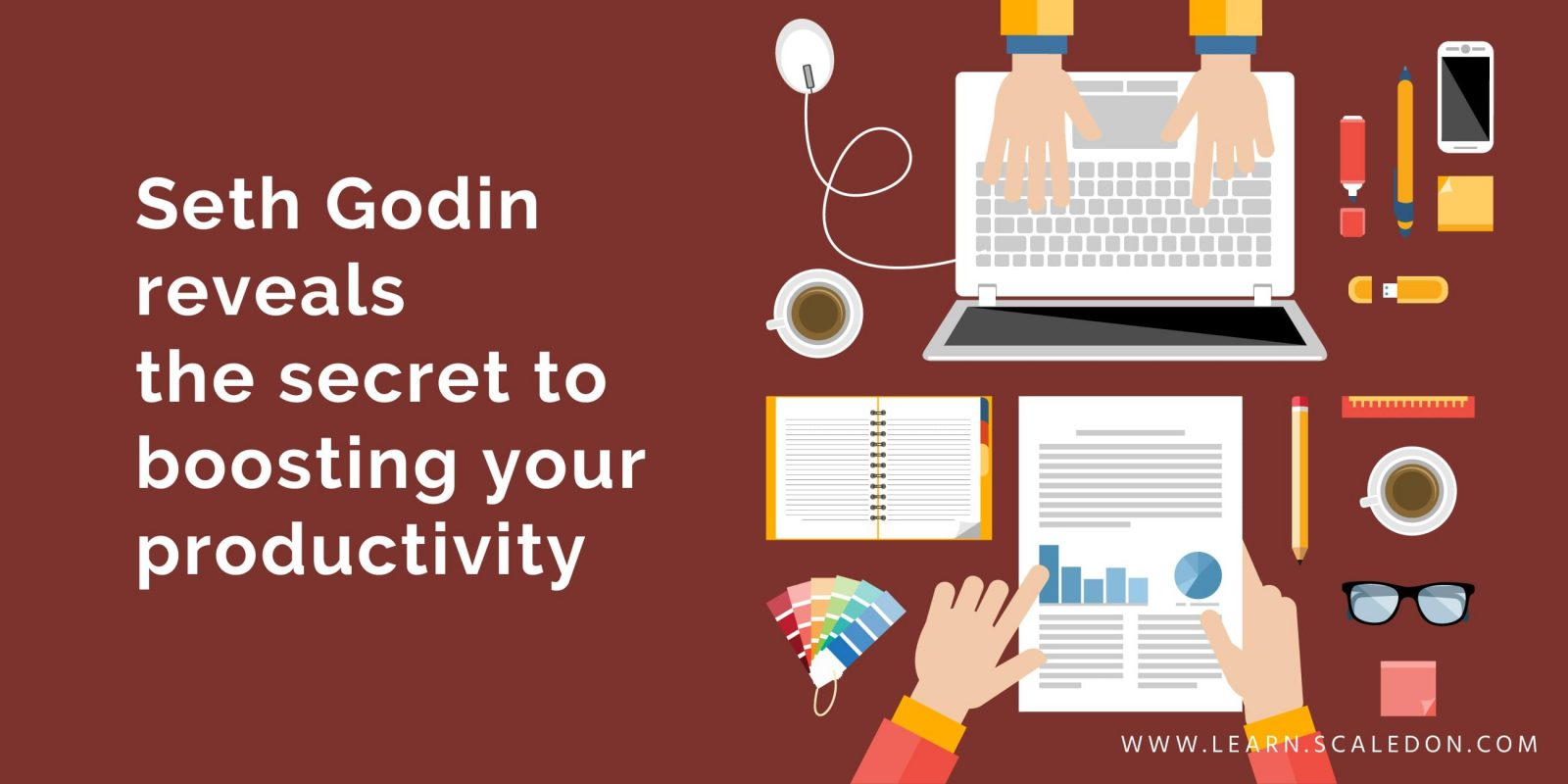 Seth Godin reveals the secret to boosting your productivity
