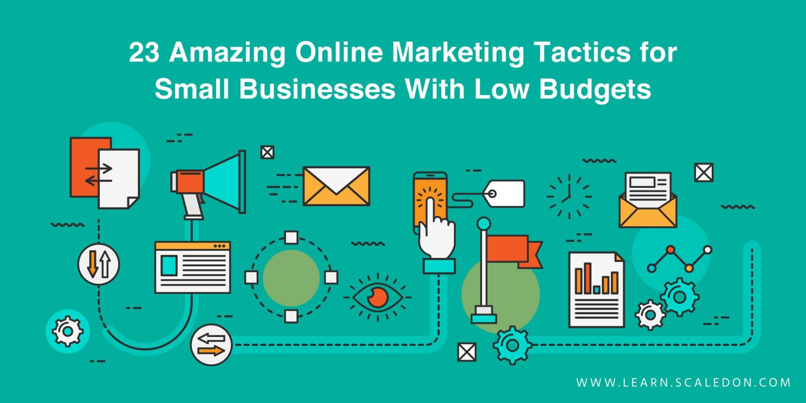 23 Amazing Online Marketing Tactics for Small Businesses With Low Budgets