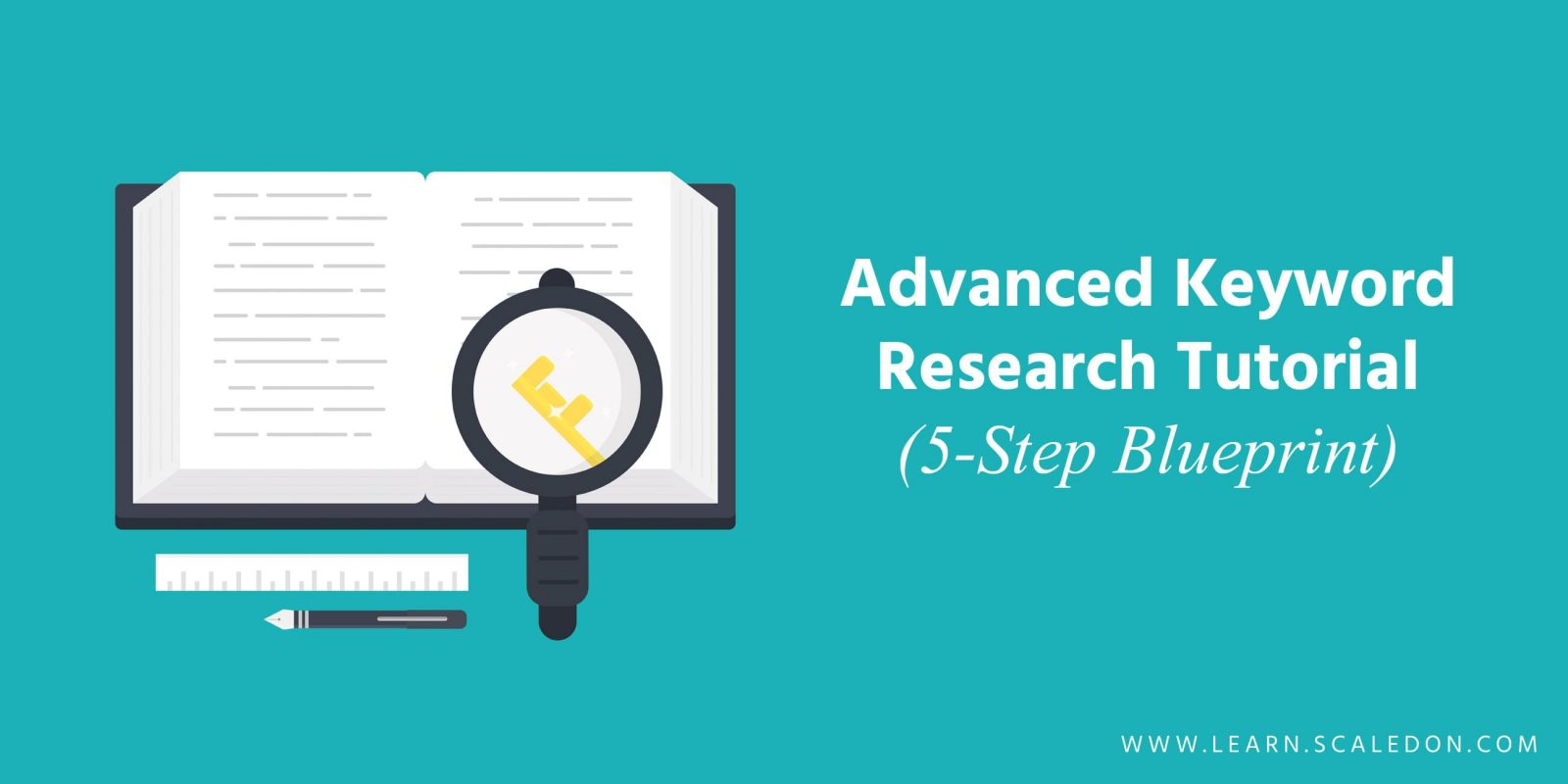 Advanced Keyword Research Tutorial