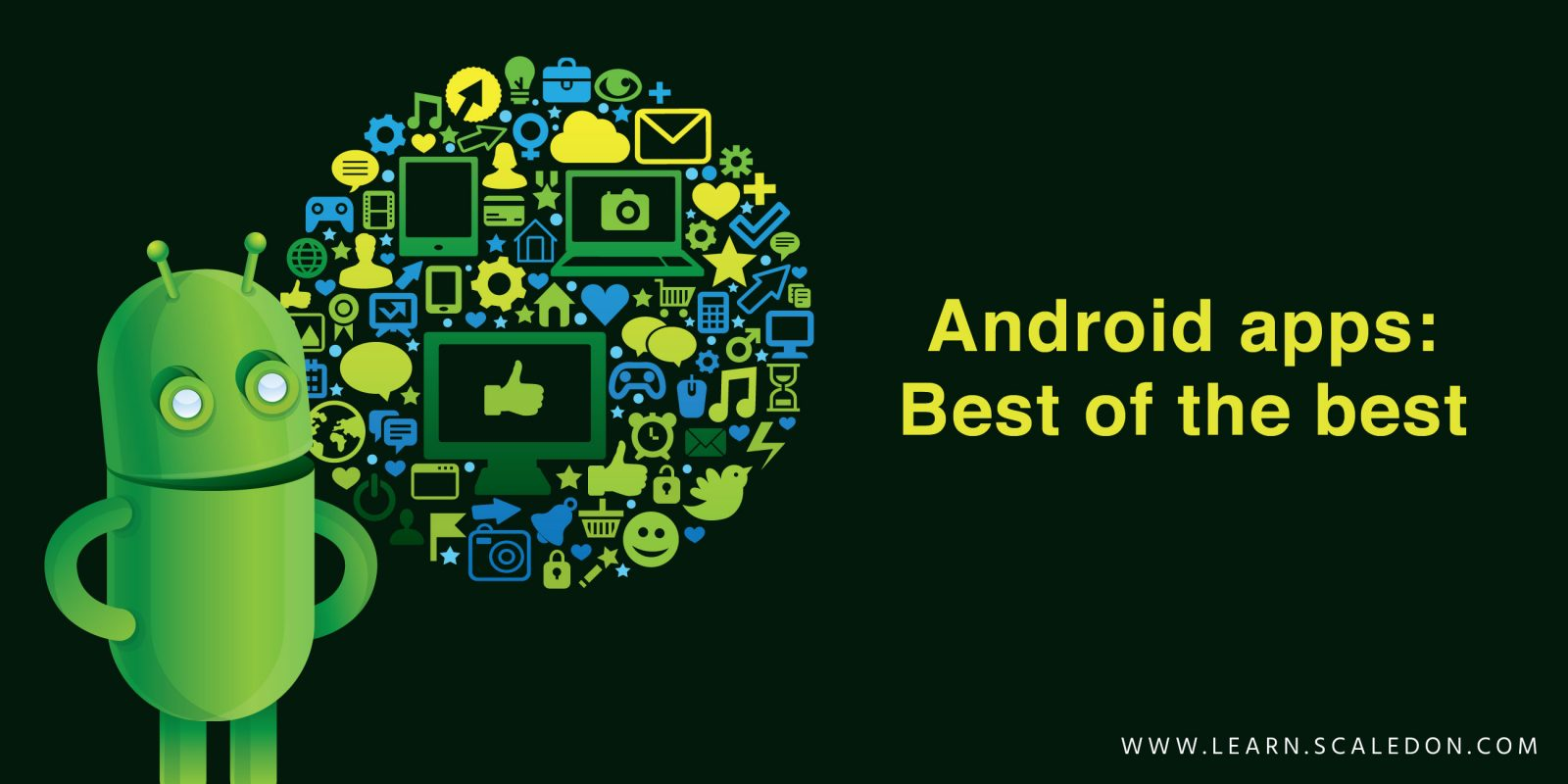 Android apps Best of the best