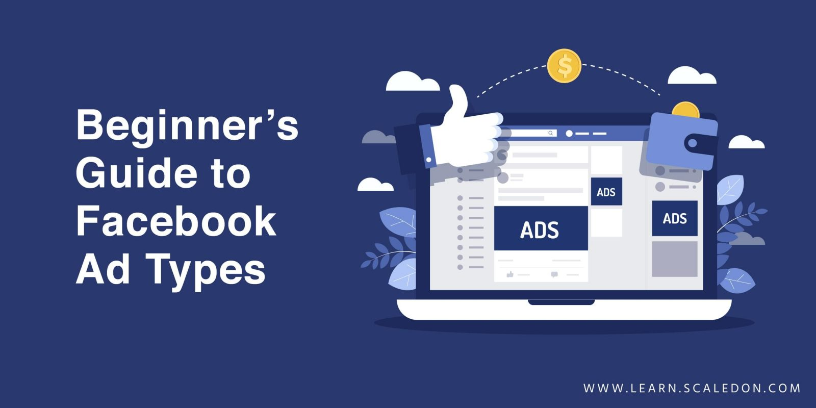 Beginners Guide to Facebook Ad Types
