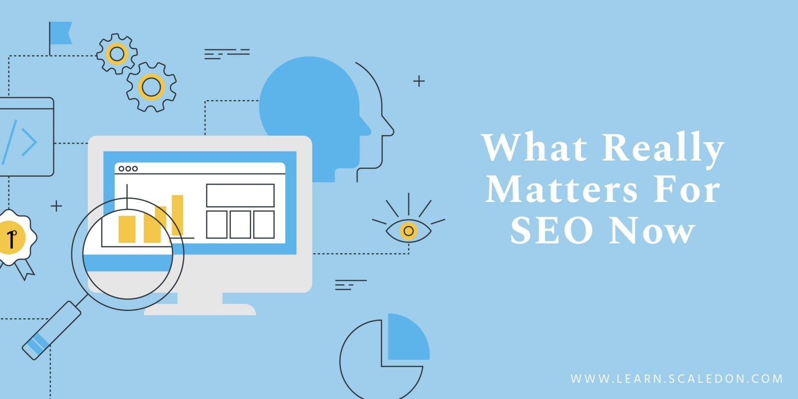 What Really Matters For SEO Now